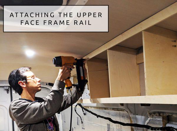 11 DIY Camper Van Conversion Upper Cabinets Upper Face Frame Rail